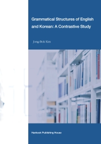 Grammatical Structures of English and Korean: A Contrastive Study