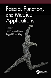 Fascia, Function, and Medical Applications