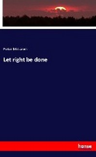 Let right be done