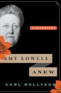 Amy Lowell Anew