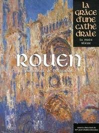 ROUEN-LA GRACE DUNE CATHEDRALE