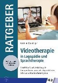 Videotherapie in Logopaedie und Sprachtherapie