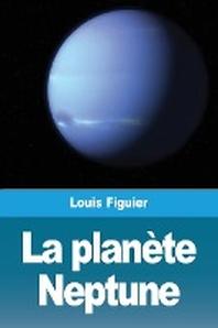 La planete Neptune