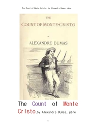 뒤마의 몽테 크리스토 백작.The Count of Monte Cristo, by Alexandre Dumas, pere