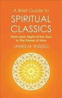 A Brief Guide to Spiritual Classics