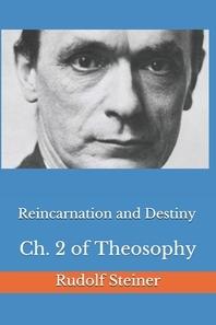 Reincarnation and Destiny