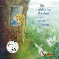 Die schoensten Maerchen der Brueder Grimm