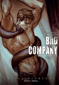 배드 컴퍼니(Bad Company). 2