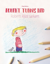 Egbert Turns Red/Roberts kļūst sarkans