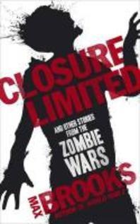 Closure, Limited. Max Brooks