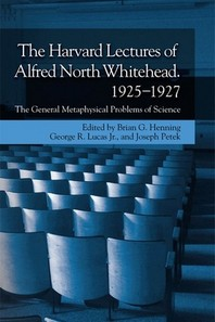 The Harvard Lectures of Alfred North Whitehead, 1925-1927