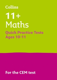 Letts 11+ Success - 11+ Maths Quick Practice Tests