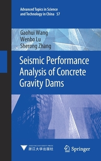 Seismic Performance Analysis of Concrete Gravity Dams