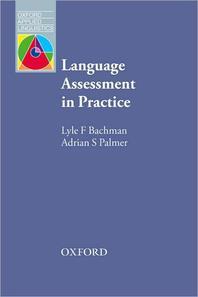 Language Assessment in Practice