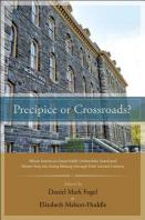 Precipice or Crossroads?