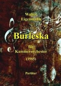 Burleska fuer Kammerorchester