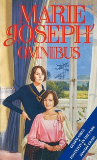 Marie Joseph Omnibus  Gemini Girls, Footsteps in the Park and Maggie Craig