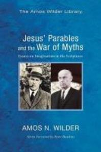 Jesus' Parables and the War of Myths
