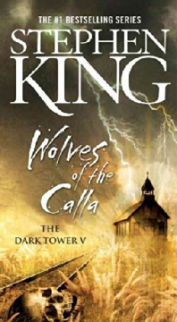 Wolves of the Calla ( Dark Tower #05 )