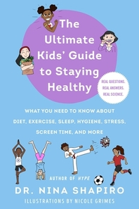 Ultimate Kids' Guide to Being Super Healthy