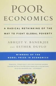 Poor Economics * 2019 노벨 경제학상 *