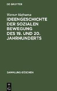 Ideengeschichte der sozialen Bewegung des 19. und 20. Jahrhunderts
