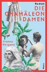 Die Chamaeleondamen