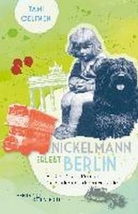 Nickelmann erlebt Berlin