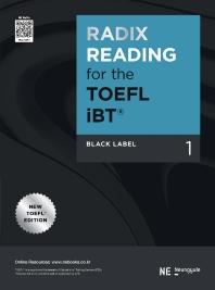RADIX READING for the TOEFL iBT Black Label. 1