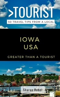 Greater Than a Tourist-Iowa USA