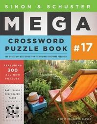 Simon & Schuster Mega Crossword Puzzle Book #17, 17