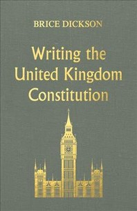 Writing the United Kingdom Constitution