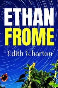 ETHAN FROME Edith Wharton