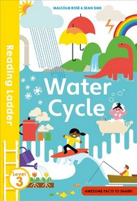 The Water Cycle (Reading Ladder Level 3)