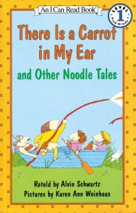 There is a Carrot in My Ear and Other Noodle Tales (Book+Audio CD)