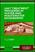 Unit Treatment Processes in Water & Wastewater Engineering