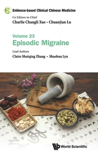 Evidence-Based Clinical Chinese Medicine - Volume 23