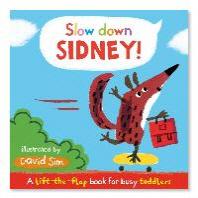 Slow Down, Sidney!