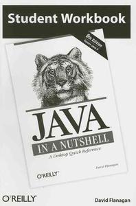 Student Workbook Java in a Nutshell