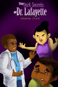 The Dark Secrets of Dr. Lafayette