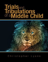 Trials and Tribulations of a Middle Child