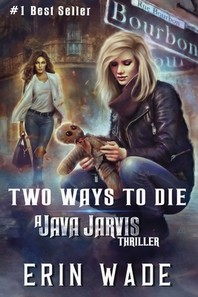 Two Ways to Die