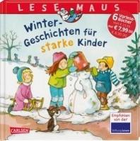LESEMAUS Sonderbaende: Winter-Geschichten fuer starke Kinder