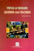 VISTAS OF ENGLISH LEARNING AND TEACHING