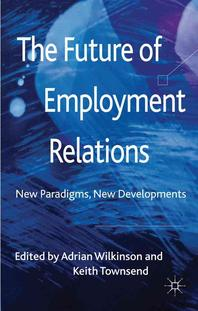 The Future of Employment Relations