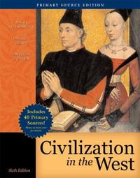 Civilization in the West : Single Volume Edition, Primary Source Edition