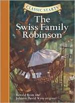 Classic Starts(r) the Swiss Family Robinson