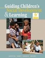 Guiding Children's Social Development & Learning, 6/e
