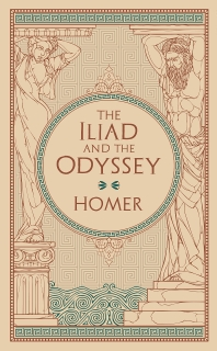 The Iliad and The Odyssey (Barnes & Noble Leatherbound Classic Collection)