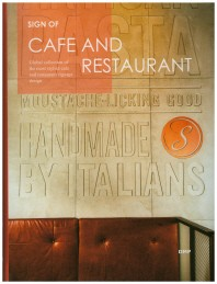 Sign of Cafe and Restaurant